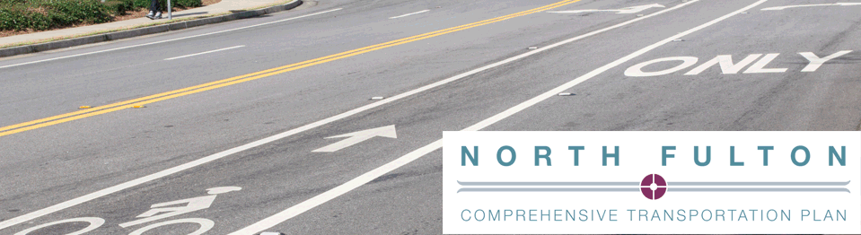 Provide input on the North Fulton Comprehensive Transportation Plan