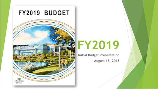 Johns Creek City Council receives proposed FY 2019 City Budget for review