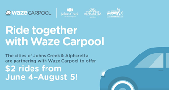 Johns Creek - Johns Creek and Alpharetta bring Waze Carpool